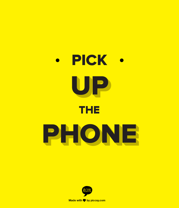Week 25 to Mindful Transformation: Pick Up Phone